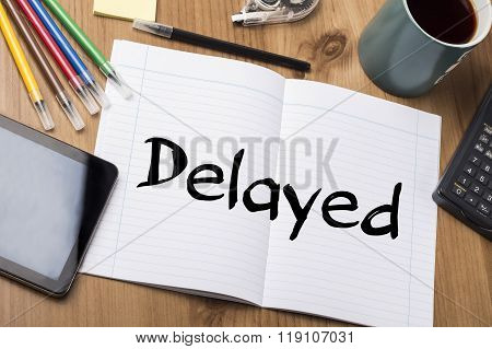 Delayed - Note Pad With Text