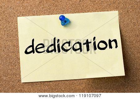 Dedication - Adhesive Label Pinned On Bulletin Board