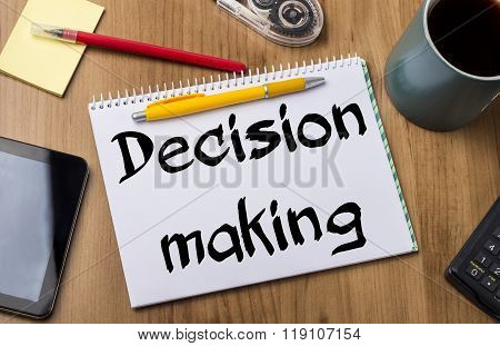 Decision Making - Note Pad With Text