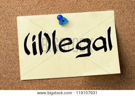 (il)legal - Adhesive Label Pinned On Bulletin Board