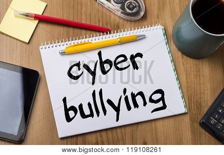 Cyber Bullying - Note Pad With Text