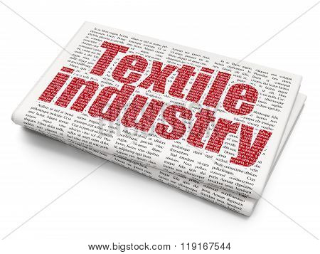 Industry concept: Textile Industry on Newspaper background