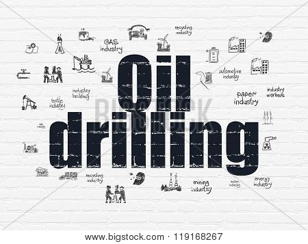 Manufacuring concept: Oil Drilling on wall background