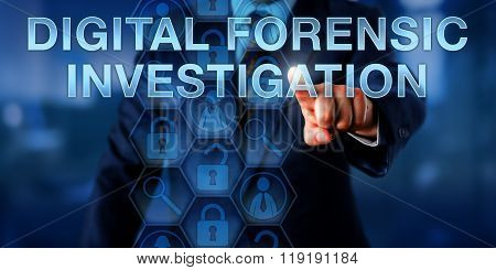 Examiner Pressing Digital Forensic Investigation