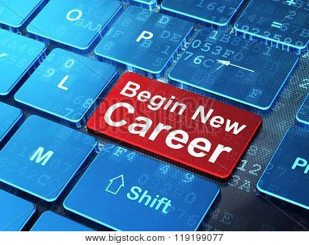 Business concept: Begin New Career on computer keyboard background