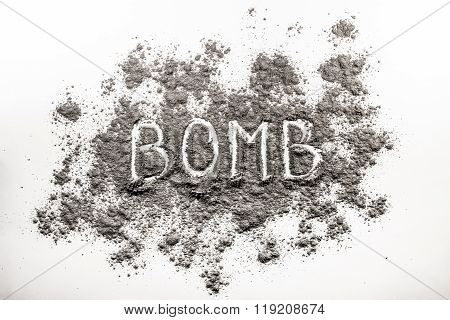 Word Bomb Written In Scattered Ash