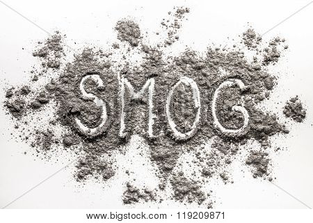 Word Smog Written In Pollution Waste Ash Cloud Shape Pile