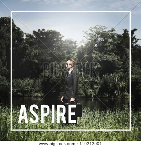 Aspire Aspirations Desire Expectation Concept