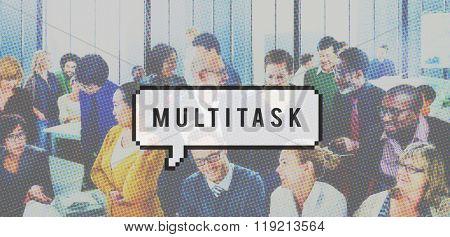 Multitask Management Organization Planning Multitasking Concept