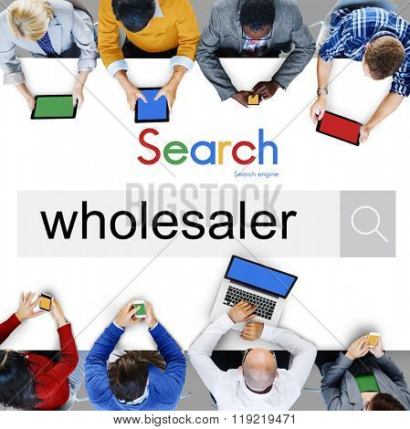 Wholesaling Wholesaler Retail Merchant Distribution Concept
