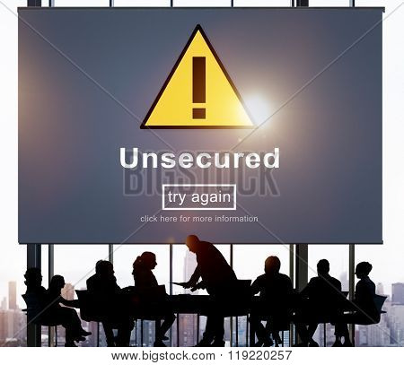 Unsecured Protection Privacy Confidential Antivirus Concept