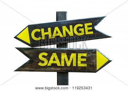 Change - Same signpost isolated on white background