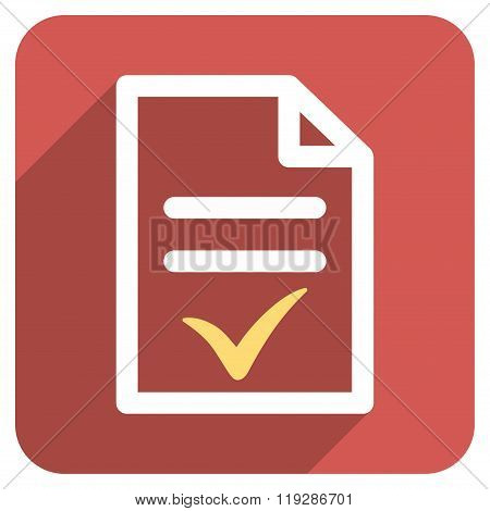 Valid Document Flat Rounded Square Icon with Long Shadow