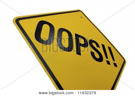 Oops! Road Sign Isolated on White. Contains Clipping Path.