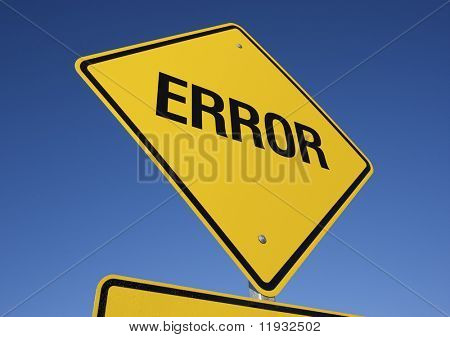 Error road sign with deep blue sky background. Contains clipping path.