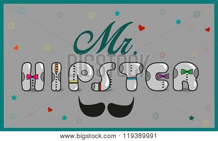 Inscription Mr. Hipster. Vintage Letters