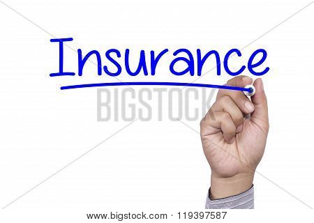 Business Concept Handwriting Marker And Write Insurance Isolated On White Background