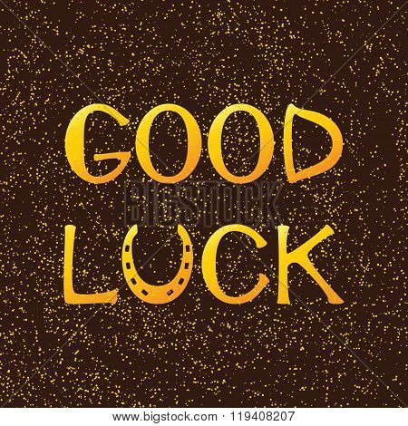 Golden Lettering Good Luck