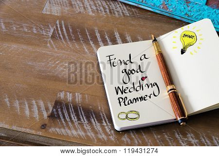 Written Text Find A Good Wedding Planner