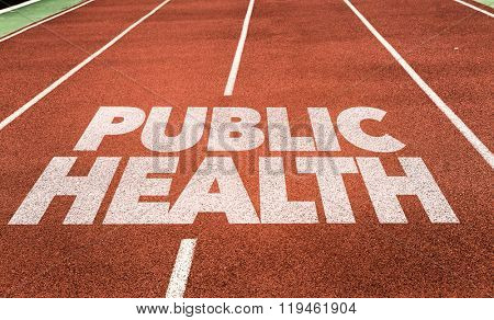Public Health written on running track