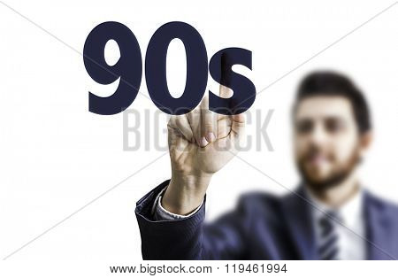 Business man pointing the text: 90s