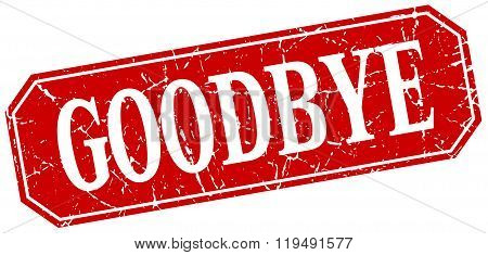 Goodbye Red Square Vintage Grunge Isolated Sign