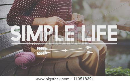 Simple Life Enjoy Meditation Mindful Natural Concept