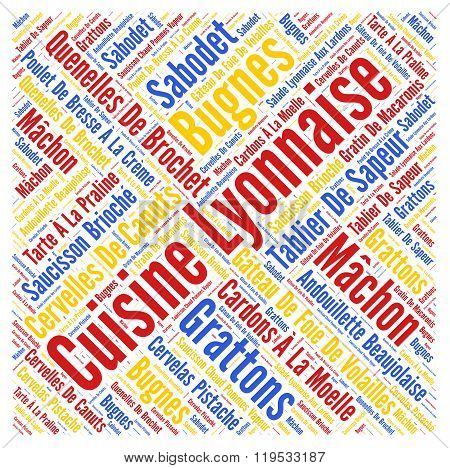 Lyonnaise cuisine from Lyon in France word cloud concept