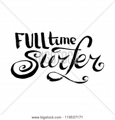 Full Time Surfer