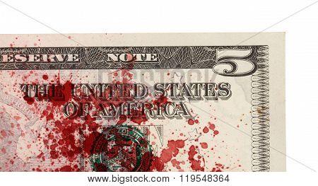 Us Five Dollar Bill, Close Up, Blood
