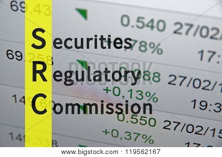 Acronym term SRC as Securities Regulatory Commission. Financial data visible on the background.
