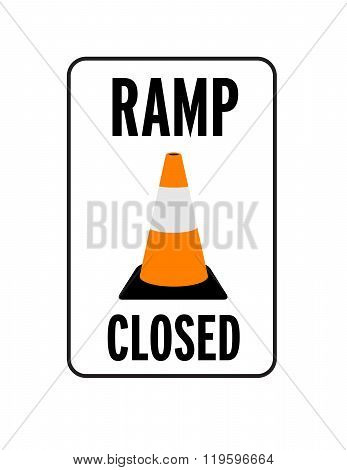 Vector Ramp Closed Sign