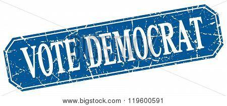 vote democrat blue square vintage grunge isolated sign