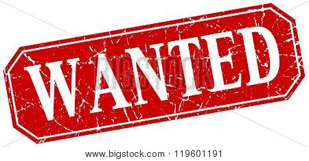 wanted red square vintage grunge isolated sign