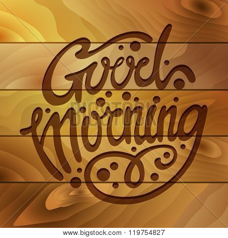 Good Morning Lettering Style Design background, Handmade calligraphy