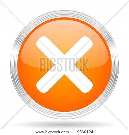cancel orange silver metallic chrome web circle glossy icon