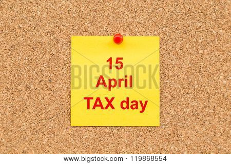 Yellow Blank Note And Written 15 April Tax Day  For Reminder.