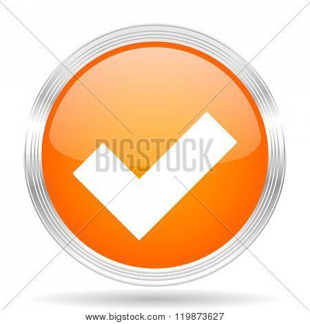 accept orange silver metallic chrome web circle glossy icon