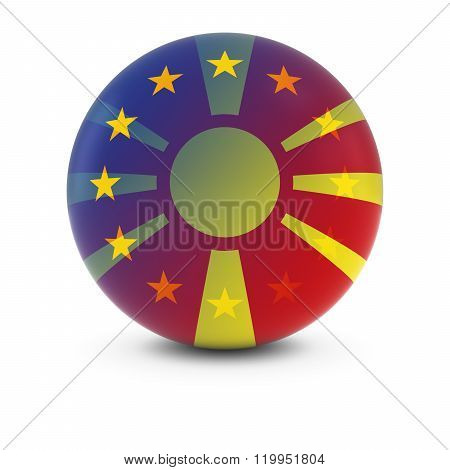 Macedonian And European Flag Ball - Fading Flags Of Macedonia And The Eu