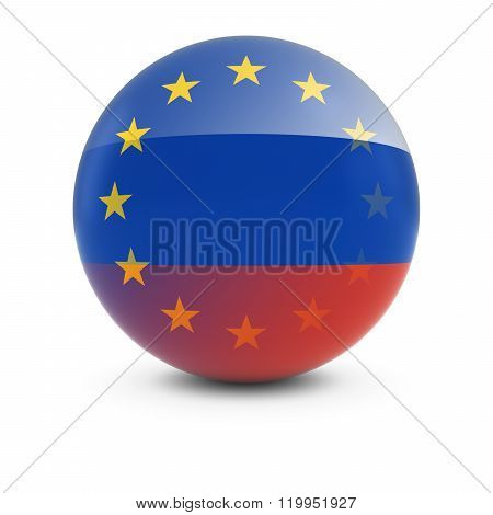 Russian And European Flag Ball - Fading Flags Of Russia And The Eu