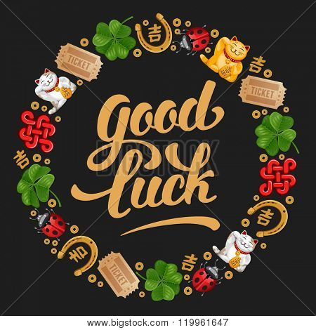 Round frame made of Lucky Charms, Symbols and Talismans. Calligraphy Lettering Inscription Good Luck. Vector Illustration.
