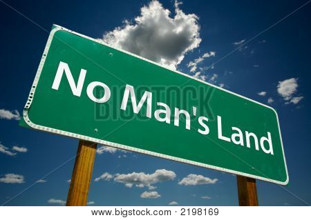 """No Man'S Land"" Road Sign"