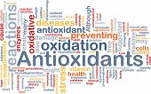 Background concept wordcloud illustration of antioxidants health nutrition