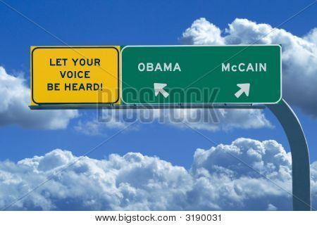 2008 Presidential Election Sign - Let Your Voice Be Heard