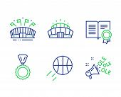 Medal, Diploma And Sports Arena Line Icons Set. Basketball, Arena Stadium And Ole Chant Signs. Winne poster