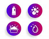 Clean Bubbles, Shampoo And Hand Washing Icons Simple Set. Halftone Dots Button. Water Drop Sign. Lau poster