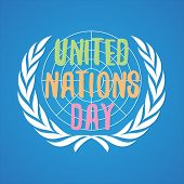 Colorful Letter United Nation Day Vector In Flat Style. United Nation Day Text Banner. Vector Illust poster