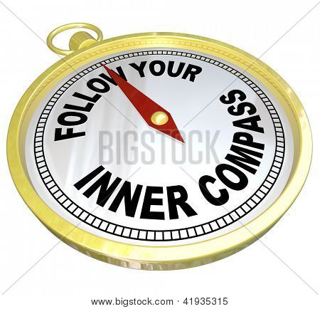 A gold compass with the words Follow Your Inner Compass directing you to success with confidence and determination