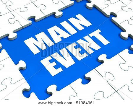 Main Event Key Means Top Act Or Occasion.