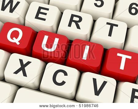 Quit Keys Show Exit Resigning Or Give Up